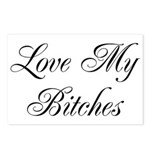 Love My Bitches Postcards (Package of 8)