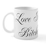Love My Bitches Mug