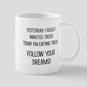 I'M EATING TACOS! Mugs