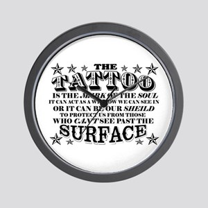 Tattoo is the Mark of the Soul! Wall Clock