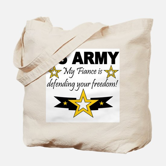 Army My Fiance is defending . Tote Bag
