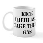 Kick Their Ass, Take Their Ga Mug
