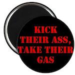 Kick Their Ass, Take Their Ga Magnet
