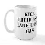 Kick Their Ass, Take Their Ga Large Mug
