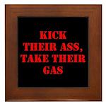 Kick Their Ass, Take Their Ga Framed Tile