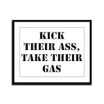 Kick Their Ass, Take Their Ga Framed Panel Print