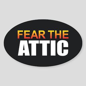 Fear the Attic Sticker