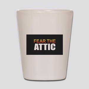 Fear the Attic Shot Glass