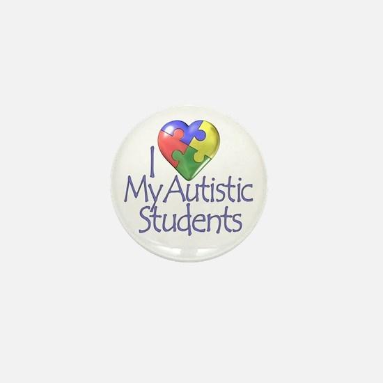 My Autistic Students Mini Button
