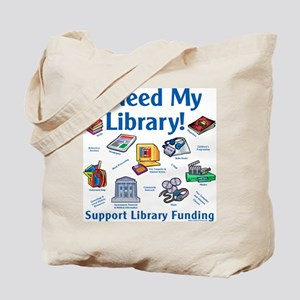 I Need My Library Tote Bag