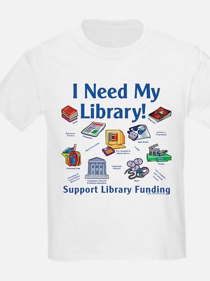 I Need My Library T-Shirt