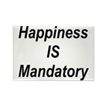 Happiness Is Mandatory Rectangle Magnet (10 pack)