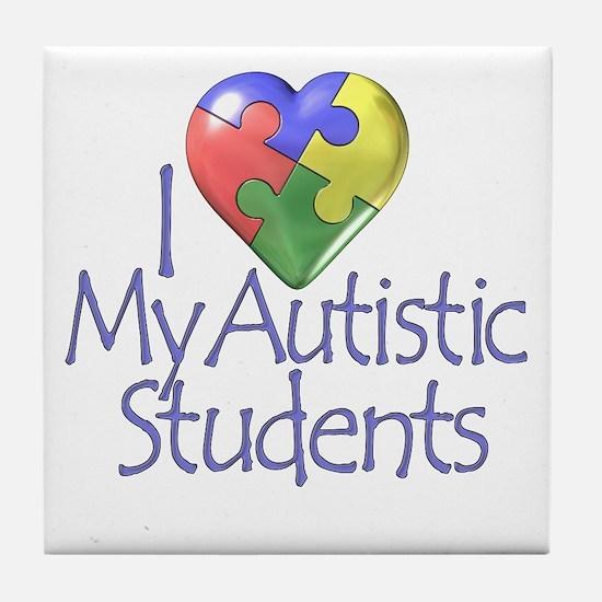 My Autistic Students Tile Coaster
