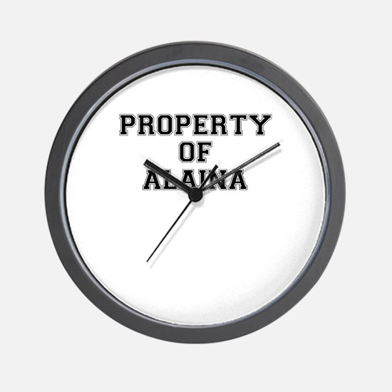 Property of ALAINA Wall Clock