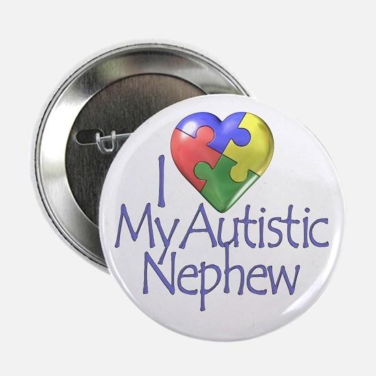"""My Autistic Nephew 2.25"""" Button"""