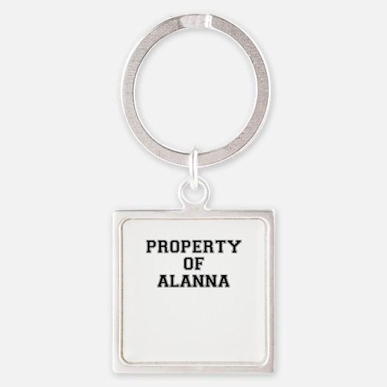 Property of ALANNA Keychains