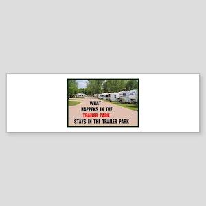 TRAILER PARK Bumper Sticker