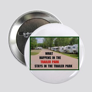 "TRAILER PARK 2.25"" Button"