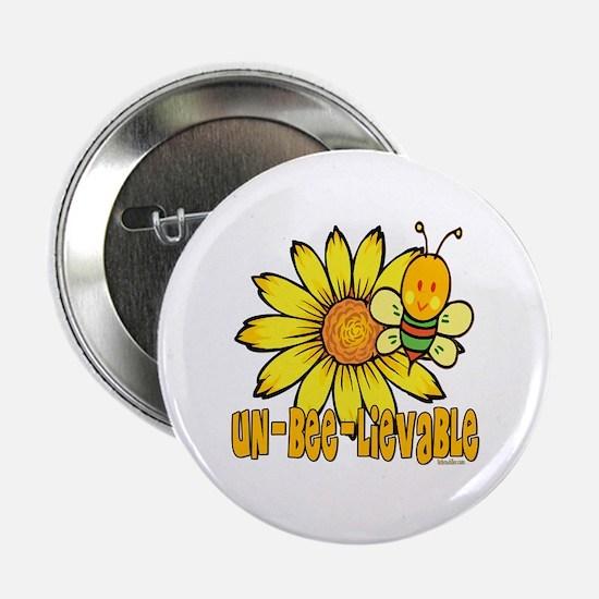 """Un-Bee-lievable 2.25"""" Button"""