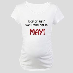 Boy or Girl: May Maternity T-Shirt