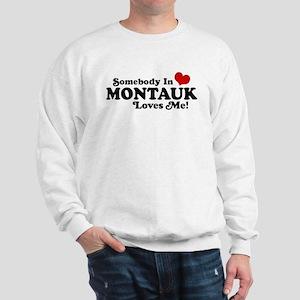 Somebody In Montauk Loves Me Sweatshirt