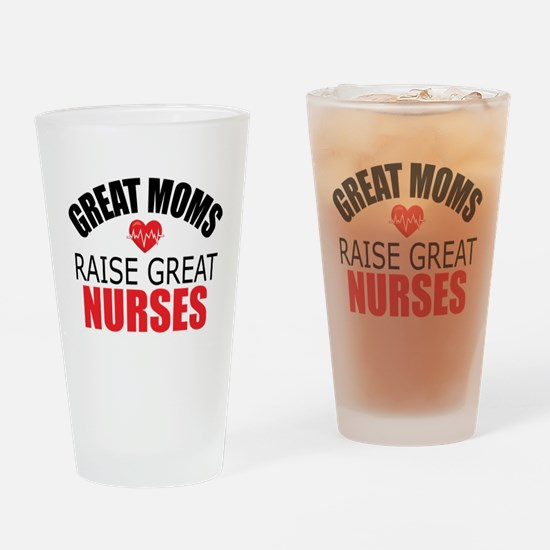 Moms Raise Nurses Drinking Glass