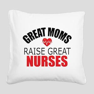 Moms Raise Nurses Square Canvas Pillow