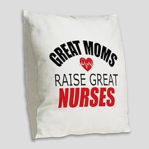 Moms Raise Nurses Burlap Throw Pillow