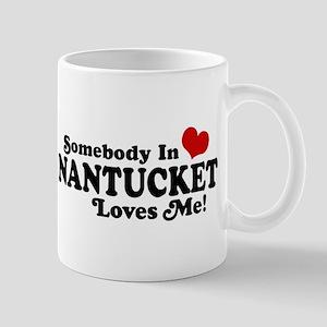 Somebody In Nantucket Loves Me Mug