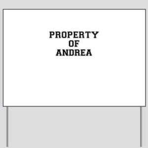 Property of ANDREA Yard Sign