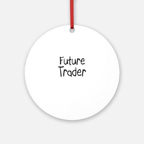 Future Trader Ornament (Round)