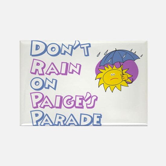 Don't Rain on Paige's Parade Rectangle Magnet