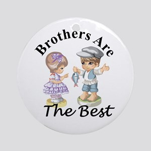 Brothers Are The Best Round Ornament