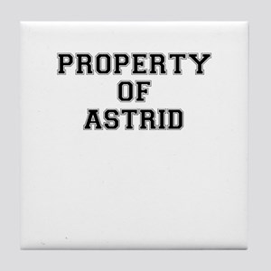 Property of ASTRID Tile Coaster