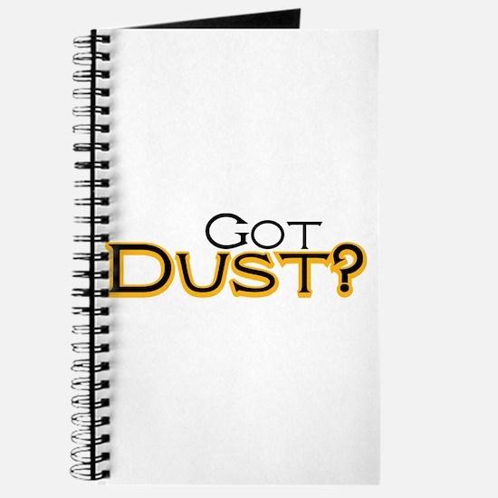Got Dust? Journal
