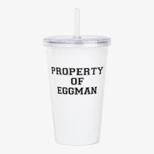 Property of EGGMAN Acrylic Double-wall Tumbler