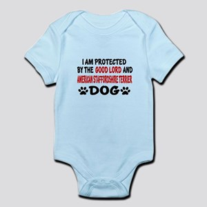 Protected By American Staffordshir Infant Bodysuit