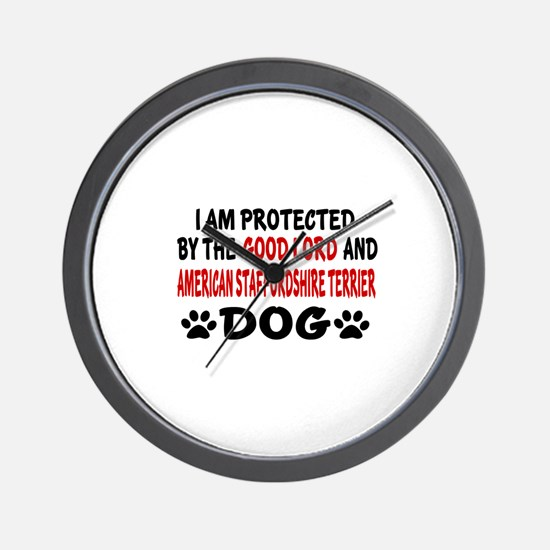 Protected By American Staffordshire Ter Wall Clock