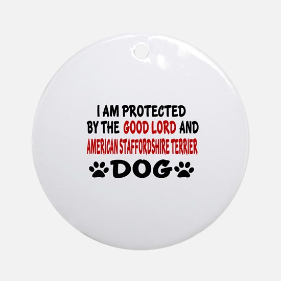 Protected By American Staffordshire Round Ornament