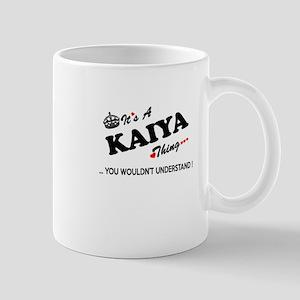 KAIYA thing, you wouldn't understand Mugs