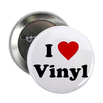 I Love Vinyl Button