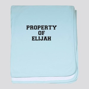 Property of ELIJAH baby blanket