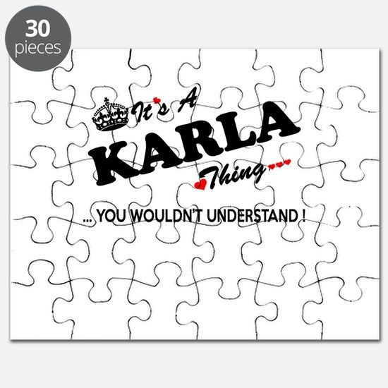 KARLA thing, you wouldn't understand Puzzle