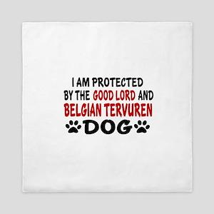Protected By Belgian Tervuren Queen Duvet