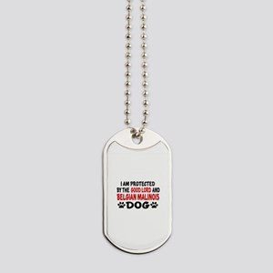 Protected By Belgian Malinois Dog Tags