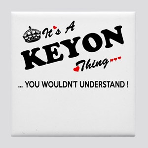 KEYON thing, you wouldn't understand Tile Coaster