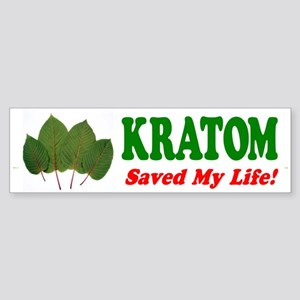 Bumper Sticker - Kratom Saved My Life