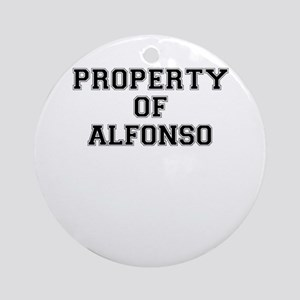 Property of ALFONSO Round Ornament