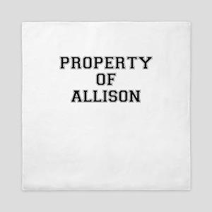 Property of ALLISON Queen Duvet