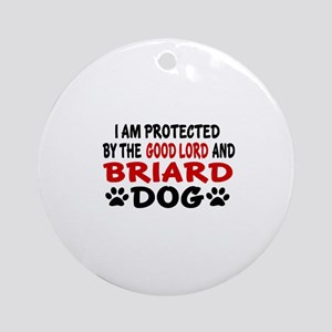 Protected By Briard Round Ornament